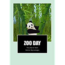Zoo Day (Day Series by T. M. Kaht Book 3)