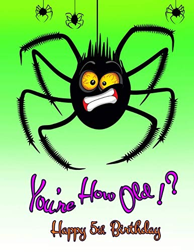 (Happy 5th Birthday: You're How Old!?, Funny Halloween Spider, Primary Writing Tablet for 5 Year Old Kids Learning How to Write, 65 Sheets of Practice Paper with 1