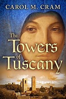 Towers Tuscany Carol M Cram ebook