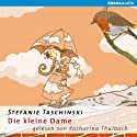 Die kleine Dame (Die kleine Dame 1) Audiobook by Stefanie Taschinski Narrated by Katharina Thalbach