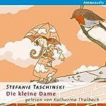 Die kleine Dame (Die kleine Dame 1) | Stefanie Taschinski