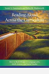 Reading Aloud Across the Curriculum: How to Build Bridges in Language Arts, Math, Science, and Social Studies Paperback