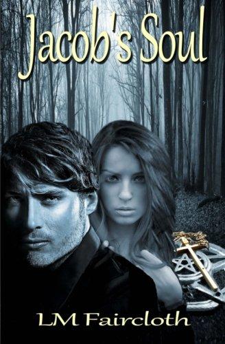 Book: Jacob's Soul by L.M. Faircloth