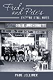 Fred and Pete's- They're Still Nuts, Paul Jellinek, 1481141872