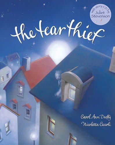 Tear Thief (with CD): 1: Amazon.co.uk: Duffy, Carol Ann, Ceccoli,  Nicoletta, Stevenson, Juliet: Books