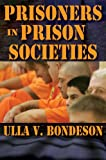 img - for Prisoners in Prison Societies book / textbook / text book