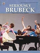 Seriously Brubeck (Original Music by Dave Brubeck): Piano Solos (Paperback)