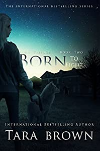 Born To Fight by Tara Brown ebook deal