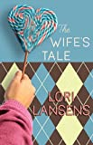Image of The Wife's Tale (Center Point Platinum Fiction)