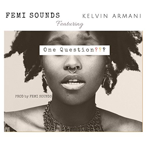 One Question (feat. Kelvin Armani) [Live from Malaysia, Nigeria]