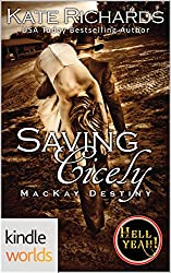 Hell Yeah!: Saving Cicely (Kindle Worlds Novella) (MacKay Destiny Book 9)