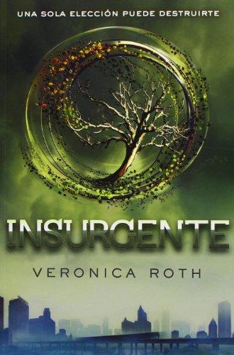 Insurgente (Divergente) (Spanish Edition)