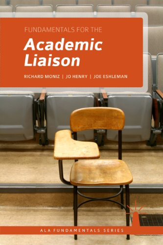 Fundamentals for the Academic Liaison (ALA Fundamentals)