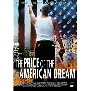 The Price of the American Dream movie