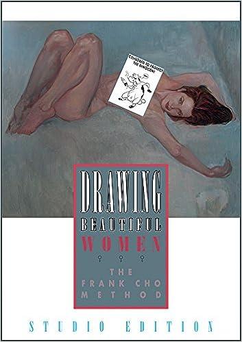 Drawing Beautiful Women The Frank Cho Method Studio Edition Oversized Hardcover Frank Cho 9781933865638 Amazon Com Books