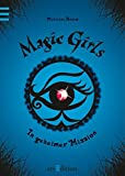 Magic Girls - In geheimer Mission
