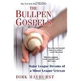 Bullpen Gospels. The by Hayhurst. Dirk Published by Citadel - Kensington (2010) Paperback