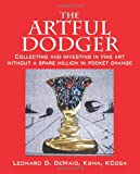 The Artful Dodger, Leonard D. DeMaio Ksma Kcosa, 1432752499