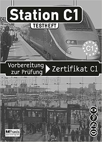 Station C1 Testheft Inkl Mp3 Cd Vorbereitung Zur Prüfung