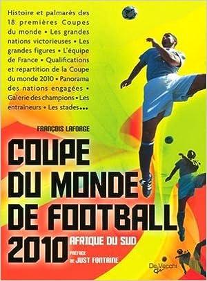 Lire Coupe du monde de football 2010 : Afrique du Sud epub, pdf