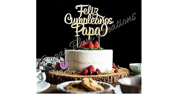 Feliz Cumpleaños Papa Cake Topper