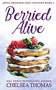 Berried Alive (Apple Orchard Cozy Mystery Book 4)