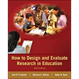 How to Design and Evaluate Research in Education (B&B Education)
