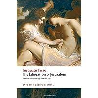 The Liberation of Jerusalem (Oxford World's Classics)