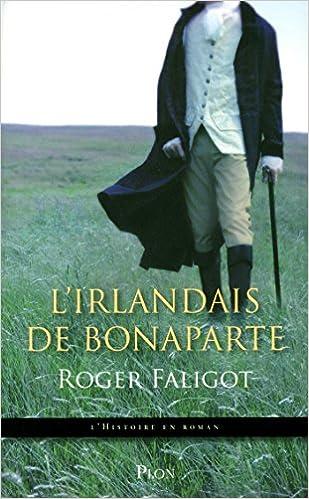 Télécharger en ligne L'Irlandais de Bonaparte epub pdf