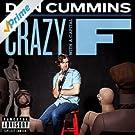 Crazy With A Capital F [Explicit]