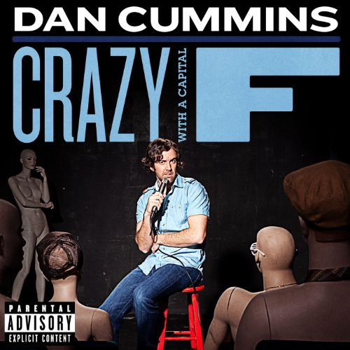 Crazy With A Capital F [Explicit]