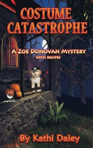 [Costume Catastrophe (Zoe Donovan Mystery) (Volume 21)] (Halloween Costumes For Dogs Uk)