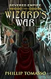 Severed Empire: Wizard's War