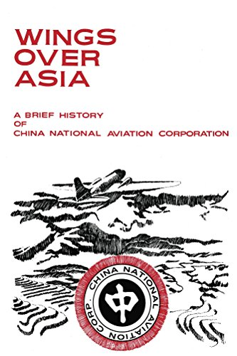 Wings Over Asia: A Brief History of Chinese National Aviation Corporation ()