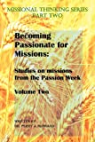 Becoming Passionate for Missions Volume 2, Perry Hubbard, 1481249495