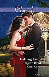 Mills & Boon : Falling For The Right Brother (Saved by the Blog)