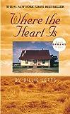 """""""Where the Heart is"""" av Billie Letts"""