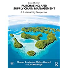 Purchasing and Supply Chain Management: A Sustainability Perspective (English Edition)