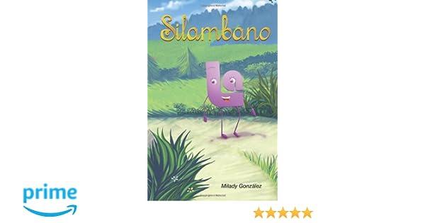 Silambano (Spanish Edition): Milady González, Milciades Suero: 9781489588302: Amazon.com: Books