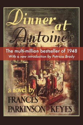 Dinner at Antoine's by Frances Parkinson Keyes
