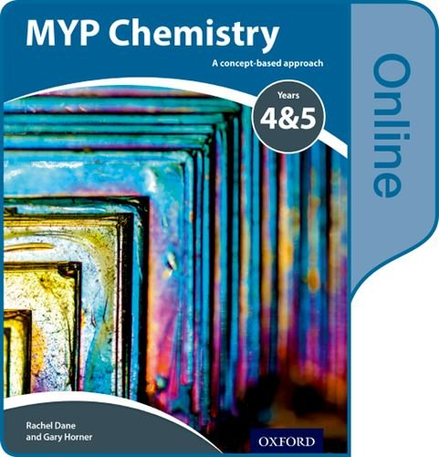 Read Online MYP Chemistry: a Concept Based Approach: Online Student Book pdf