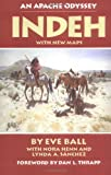 Indeh: An Apache Odyssey, with New Maps, Eve Ball, 0806121653