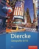 Diercke Geografie - Ausgabe 2012 Berlin: Schülerband 9 / 10
