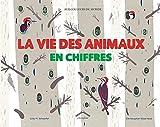 """Afficher """"vie des animaux en chiffres (La)"""""""