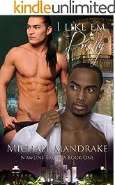 I Like 'Em Pretty N'awlins Exotica Book One