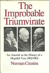 The improbable triumvirate: John F. Kennedy, Pope John, Nikita Khrushchev