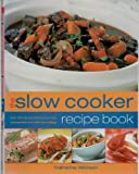 img - for The Slow Cooker recipe book book / textbook / text book
