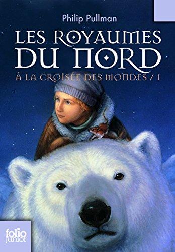 Royaumes Du Nord  Folio Junior   French Edition