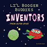 Li'l Booger Buddies Inventors from Outer Space