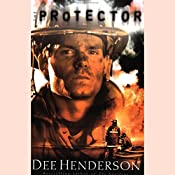 The Protector: O'Malley Series, Book 4 | Dee Henderson